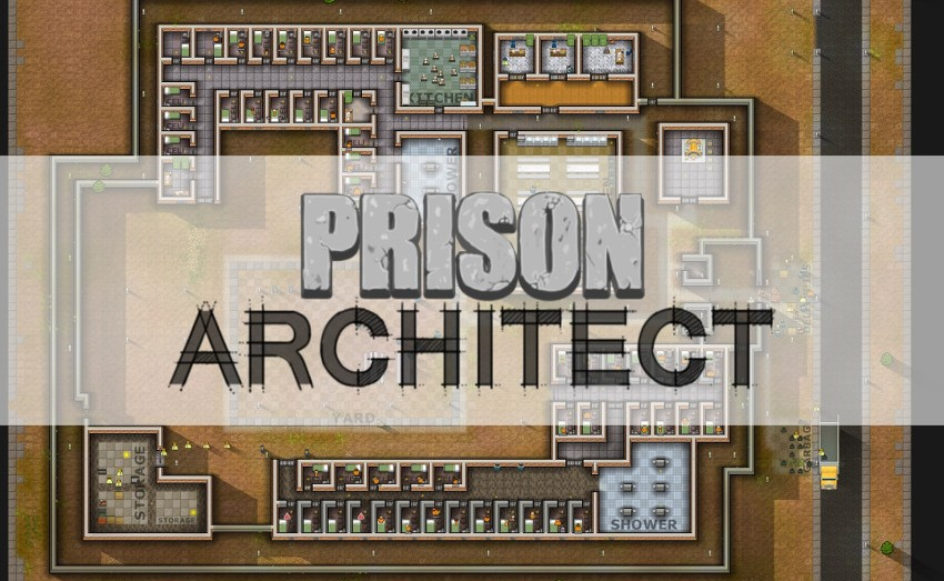 Prison Architect test